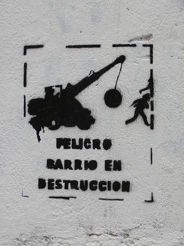 Peligro: barrio en destrucción