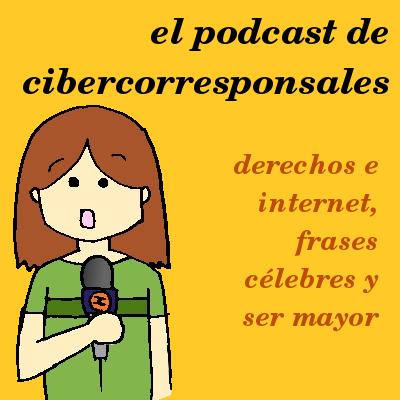 Podcast de Cibercorresponsales: derechos en internet y ser mayor