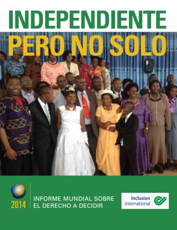 portada informe mundial sobre el derecho a decidir 2014 - inclusion international