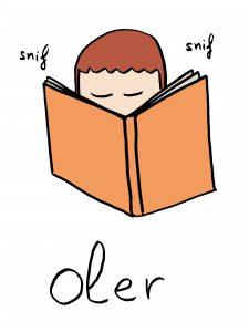 Una bebé lee un libro. Texto: oler, snif, snif.