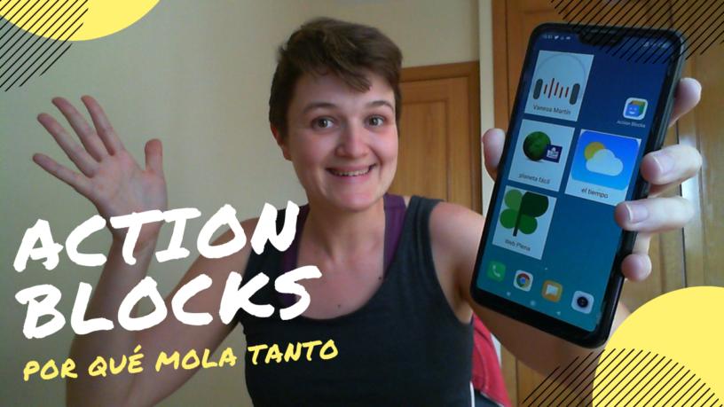 Action Blocks. ¿Cómo funciona y por qué mola tanto?